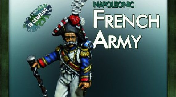 PAINTING WAR – Napoleonic French Army (Season 1, Issue 2)
